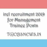 irel recruitment 2019 for Management Trainee Posts