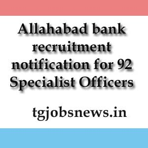 Allahabad bank recruitment notification for 92 Specialist Officers